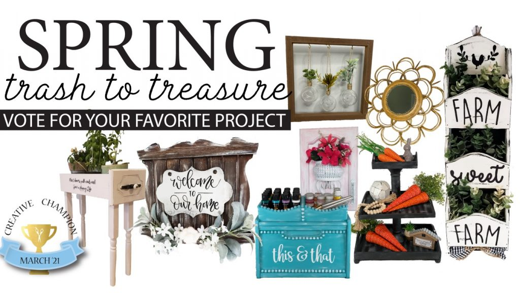 Spring Trash To Treasure projects